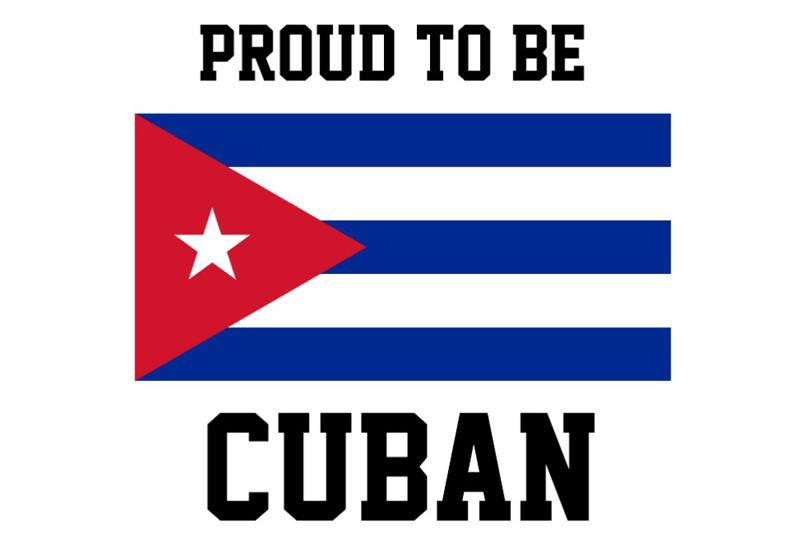 Proud to be Cuban